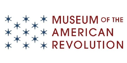 MUSEUM OF THE AMERICAN REVOLUTION: President and Chief Executive Officer, Philadelphia, PA